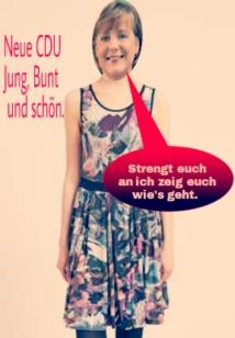"""Merkel macht die CDU jung, das geht nur mit """"Eingriffen""""."""