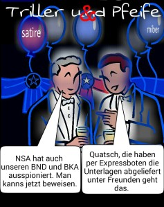 Triller&Pfeife NSA-BND-BKA